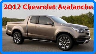 2017 Chevrolet Avalanche Interior And Exterior