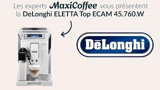 DeLonghi Eletta Top   Machine à café automatique   Le Test MaxiCoffee