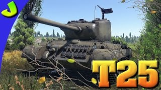 War Thunder- T25 Realistic Gameplay ( EPIC DBL ACE ! )