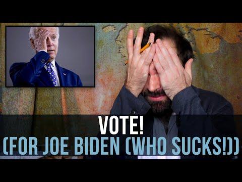 Vote! (For Joe Biden (Who Sucks!)) - SOME MORE NEWS