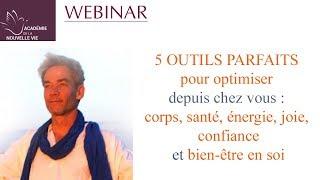 5 outils pour optimiser: corps, santé, énergie, confiance et bien-être en soi