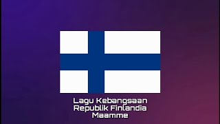 Lagu Kebangsaan FINLANDIA - Maamme