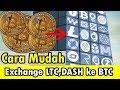 Cara mudah & Cepat Exchange LTC,DASH ke BTC di faucethub