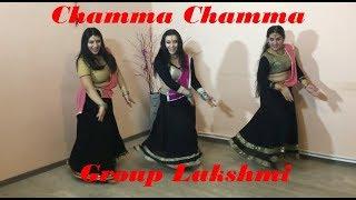 Chamma Chamma / By Dance group Lakshmi / Neha Kakkar, Romy, Arun & Ikka