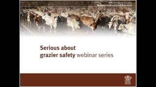 Serious about grazier safety webinar series - Step 1 - Management Commitment