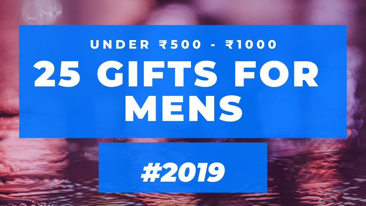 Gift For Him Boyfriend Friend Brother Husband For Birthday Anniversary In India 2019 Youtube