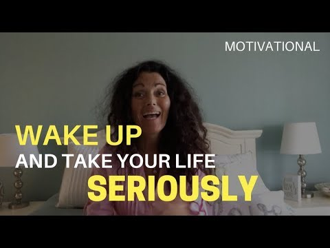 wake-up-and-take-your-life-seriously.-motivational-video.