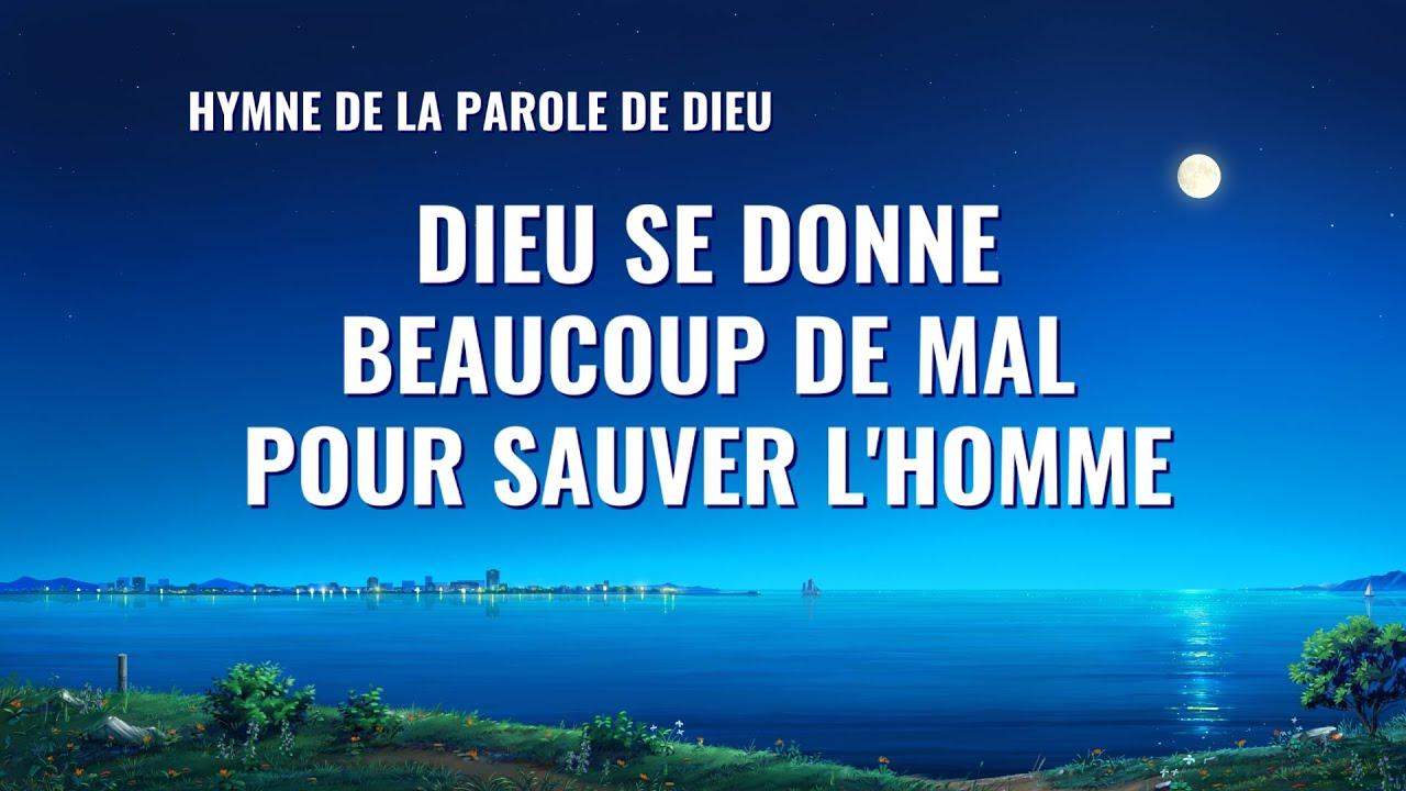 Cantique en français 2020 « Dieu se donne beaucoup de mal pour sauver l'homme »