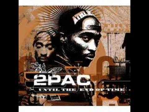 2Pac  Until the End of Time