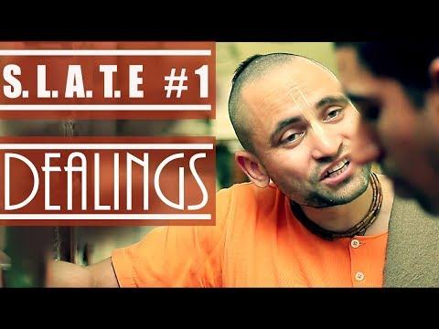 S.L.A.T.E #1 | DEALINGS | VIDEO SERIES