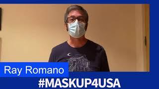 #MaskUp4USA with Ray Romano!