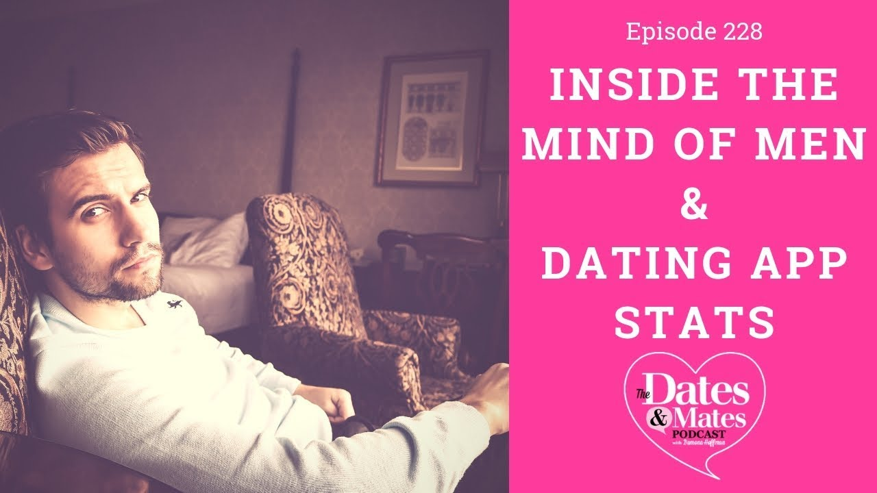 inside the mind of a man dating