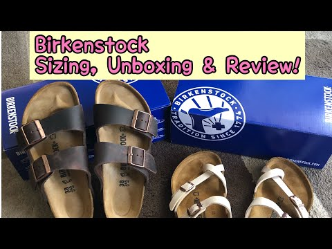 Birkenstock Review, Sizing & Unboxing April 22, 2020