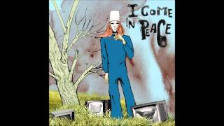 I Come in Peace - Wondering