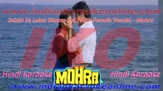 Subah Se Lekar Shaam Tak Karaoke | Mohra Movie Karaoke