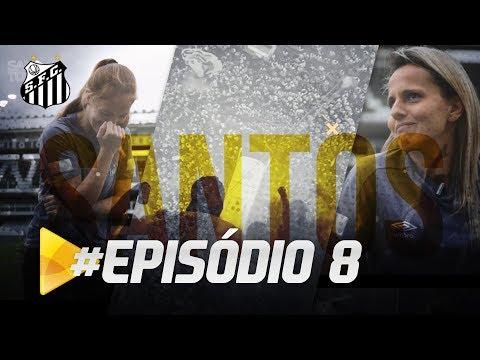 PREMIERE FC: PROGRAMA SANTOS TV – EP. 08