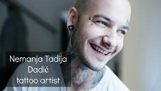 BEZ PREDRASUDA - Nemanja Tadija Dadić, tattoo artist