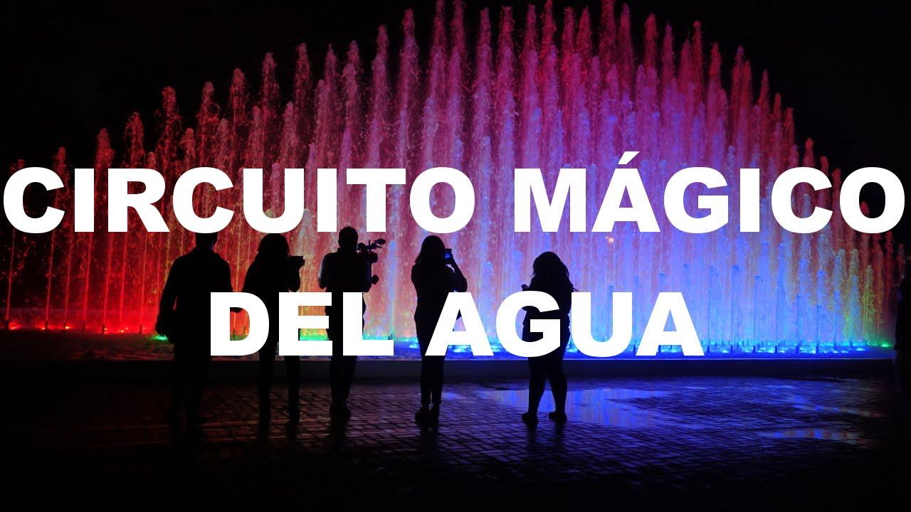 Circuito Magico Del Agua : Circuito mágico del agua lima perú youtube