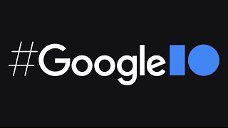 Google I/O 2021: Waтch with us LIVE