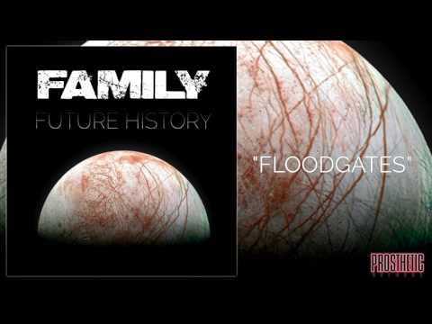 FAMILY - FLOODGATES (ALBUM TRACK)