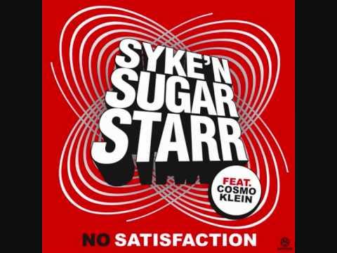 Клип Syke'N'Sugarstarr - No Satisfaction