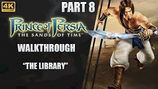 "Prince of Persia: The Sands of Time | 4K Walkthrough | Part 8 ""The Library"""