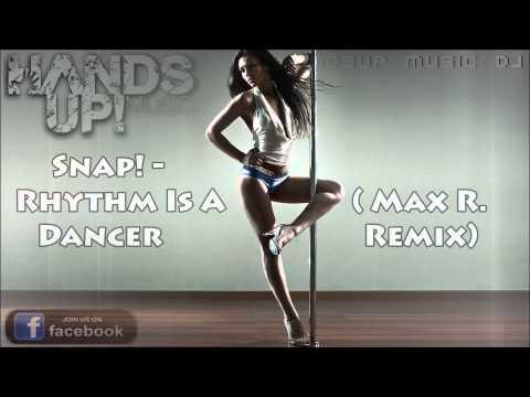 Snap! - Rhythm Is A Dancer (Max R. Remix)