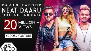 Neat Daaru [Full HD] | Raman Kapoor Ft Millind Gaba | Latest New Hindi Songs 2018 | Analog Records