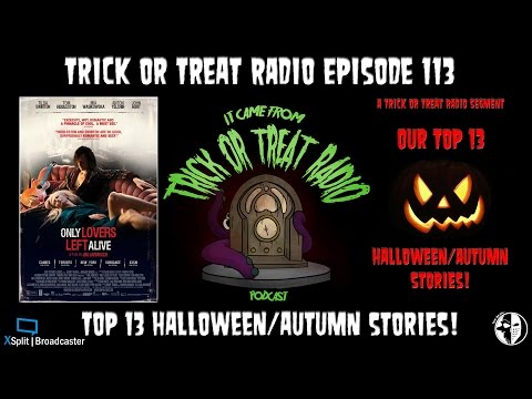 Trick or Treat Radio Episode 113 - Only Dracula's Left Alive