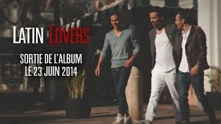 Latin Lovers - Teaser Album [ALBUM DISPONIBLE]