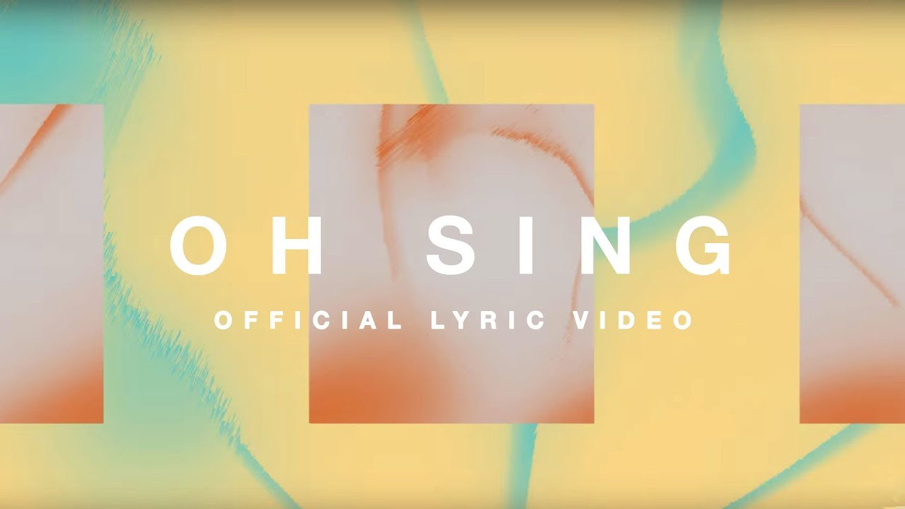 Oh Sing | Official Lyric Video | Elevation Worship