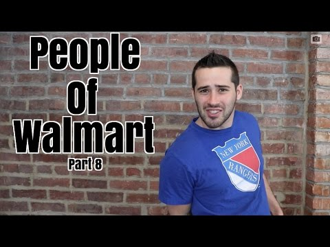 People Of Walmart Pt 8
