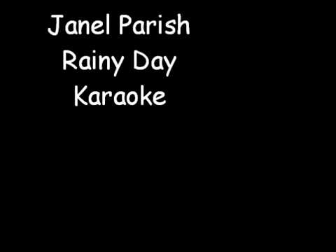 Janel Parish Rainy Day Karaoke instrumental