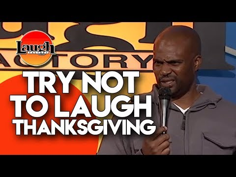 Try Not To Laugh   Thanksgiving   Laugh Factory Stand Up Comedy