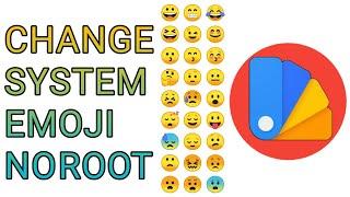 Change System Emoji No Root 2019