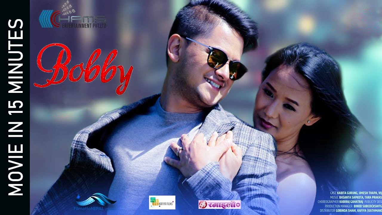 Download BOBBY    New Nepali Movie 2078   2021    Kabita Gurung & Umesh Thapa