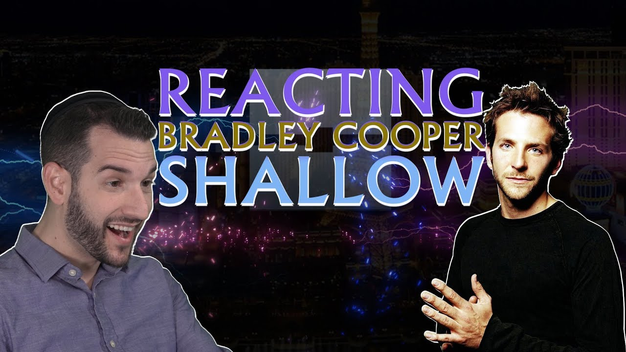 VOCAL COACH reacts to BRADLEY COOPER singing SHALLOW - YouTube