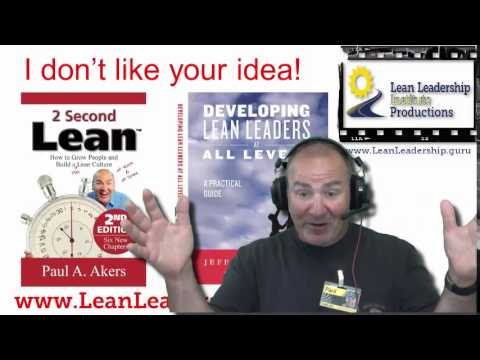 How to assess an improvement idea - Paul Akers - Part 2