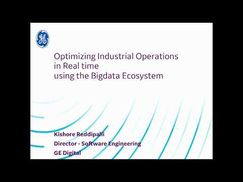 Optimizing industrial operations using the big data ecosystem