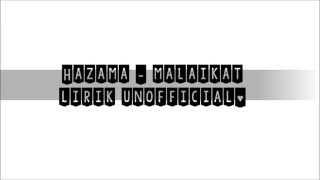 Hazama - Malaikat (Lirik) | FanMade