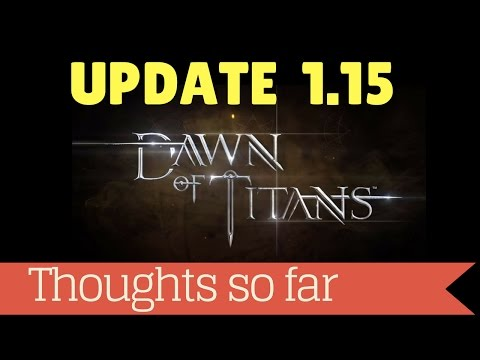 Attacking post Update 1.15 + Meteor spell + thoughts   Dawn of Titans update