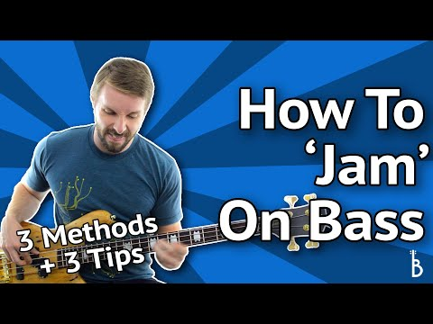 Master the Art of 'Jamming' On Bass Using These 3 Methods (Plus 3 Tips)