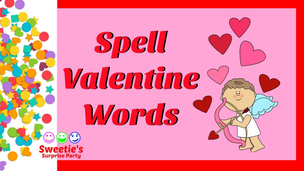 Schön Learn To Spell Valentine Words | Learn English | #toddlers .
