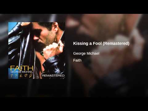 Kissing a Fool Remastered