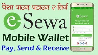 How To Create eSewa Mobile Wallet (Nepal) - Pay, Send & Receive Money [In Nepali]