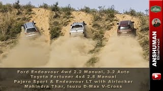 Endeavour 4wd 2.2 Manual & 3.2 Auto, Fortuner 2.8 Manual, Pajero Sport, V-Cross: Weekend Offroading