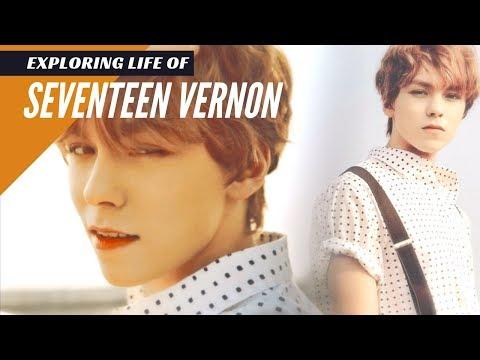 EXPLORING LIFE OF SEVENTEEN VERNON