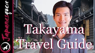 Gambar cover TAKAYAMA Travel Guide - What to do & Eat, How to Visit, Yearly Weather