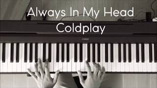 Coldplay - Always In My Head (Mellow Piano)