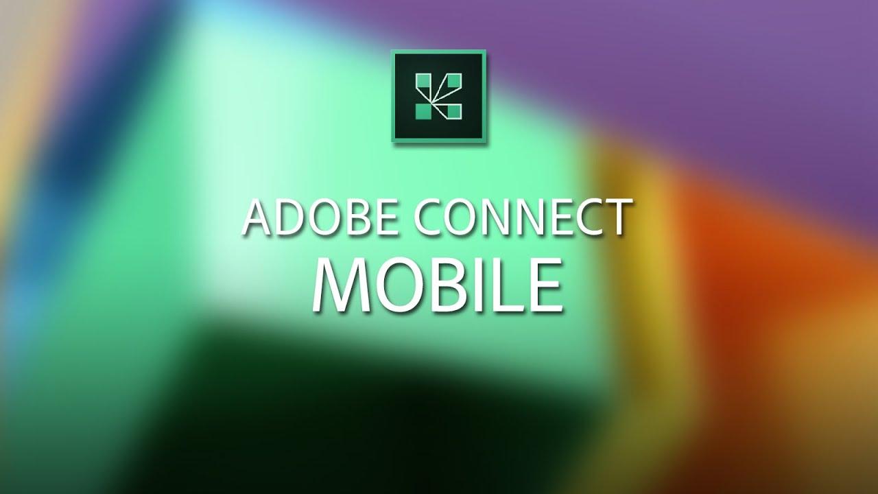 Adobe Connect Mobile 2.0
